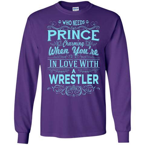 Who needs prince charming when you're in love with a wrestler  Tshirt