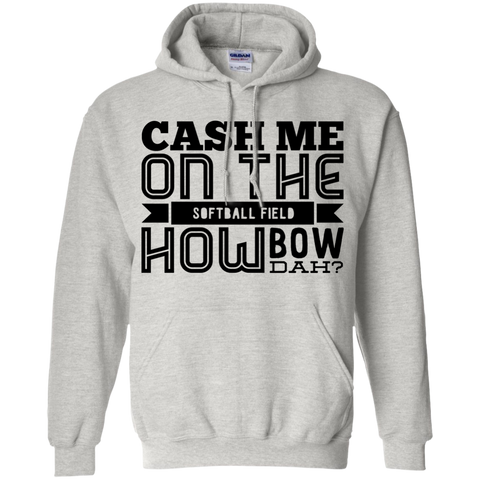 Cash Me on the softball field how bow dah Hoodie