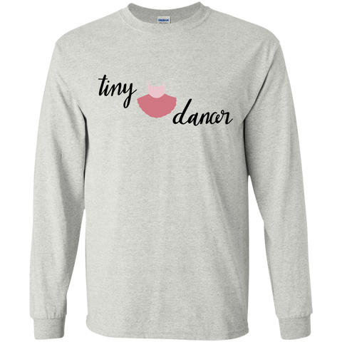Tiny Dancer  Gildan Youth LS T-Shirt