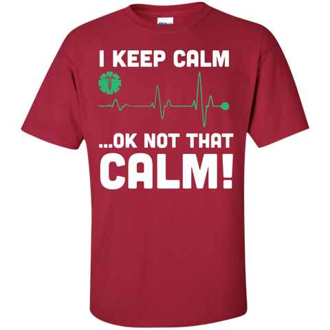 I keep calm .. Ok not that calm Cotton T-Shirt