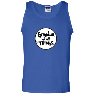 Grandma of All Things 100% Cotton Tank Top