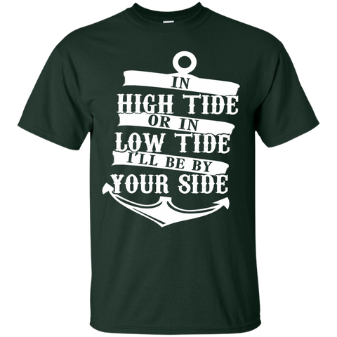 In High Tide or in Low Tide I'll be by Your Side Cotton T-Shirt