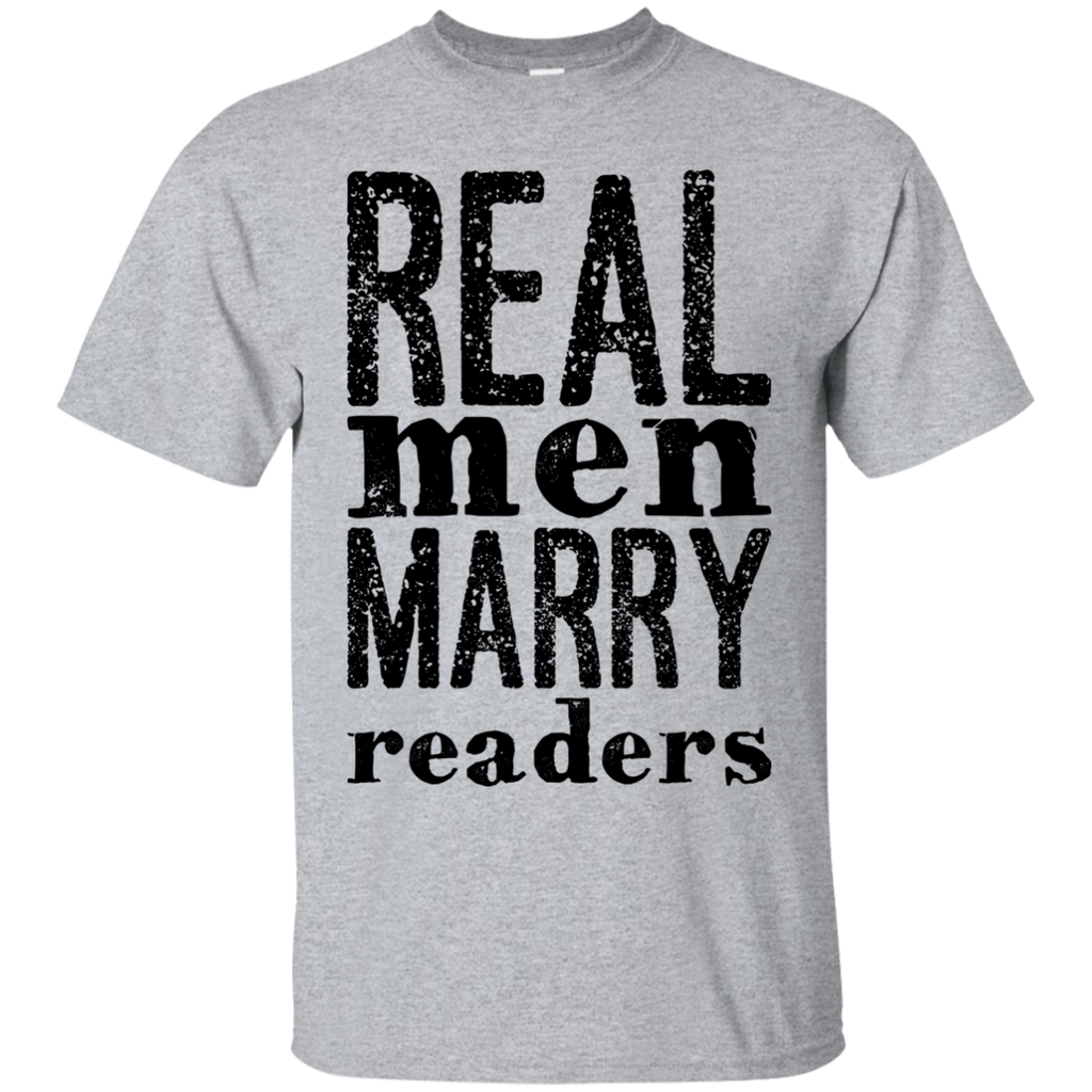 Real Men marry readers  T-Shirt