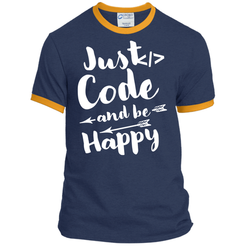 Just Code and Be Happy  Ringer Tee