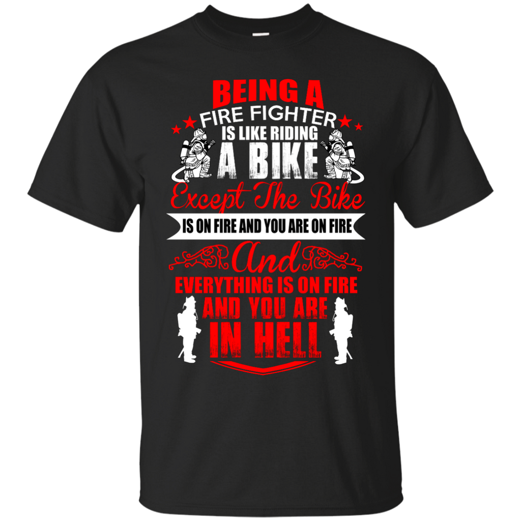 Being a Firefighter is like riding a bike LS Ultra Cotton Tshirt Ultra Cotton T-Shirt