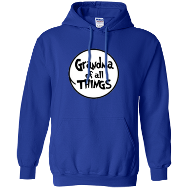 Grandma of All Things Pullover Hoodie 8 oz