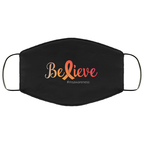 Believe  Face Mask