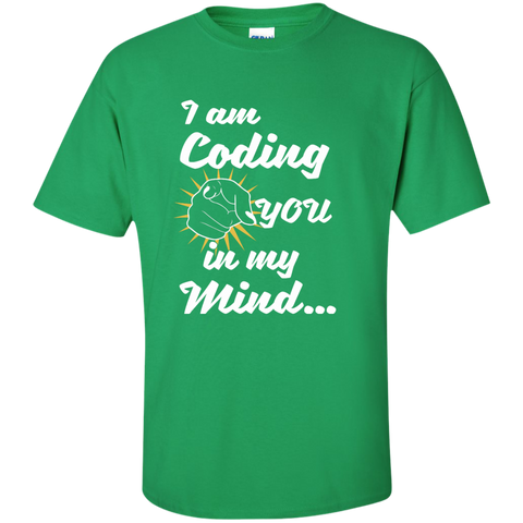 I am Coding You in my Mind Cotton T-Shirt