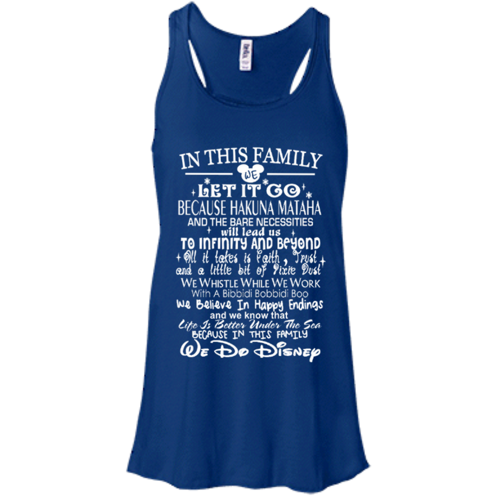 In This Family  We Do Disney   Flowy Racerback Tank