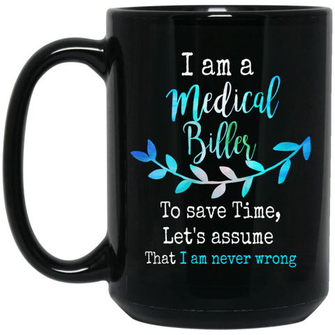 medical biller  15 oz. Black Mug