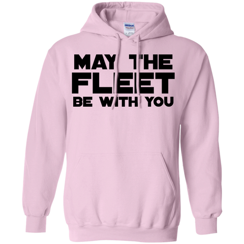 May The Fleet be with you Hoodie