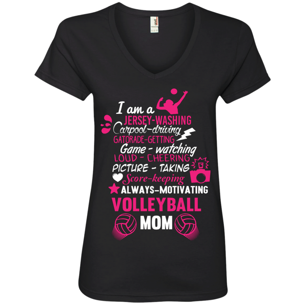 I am a volleyball mom   Ladies' V-Neck T-Shirt