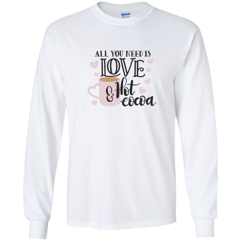 All You need is Love & Hot Cocoa LS Tshirt