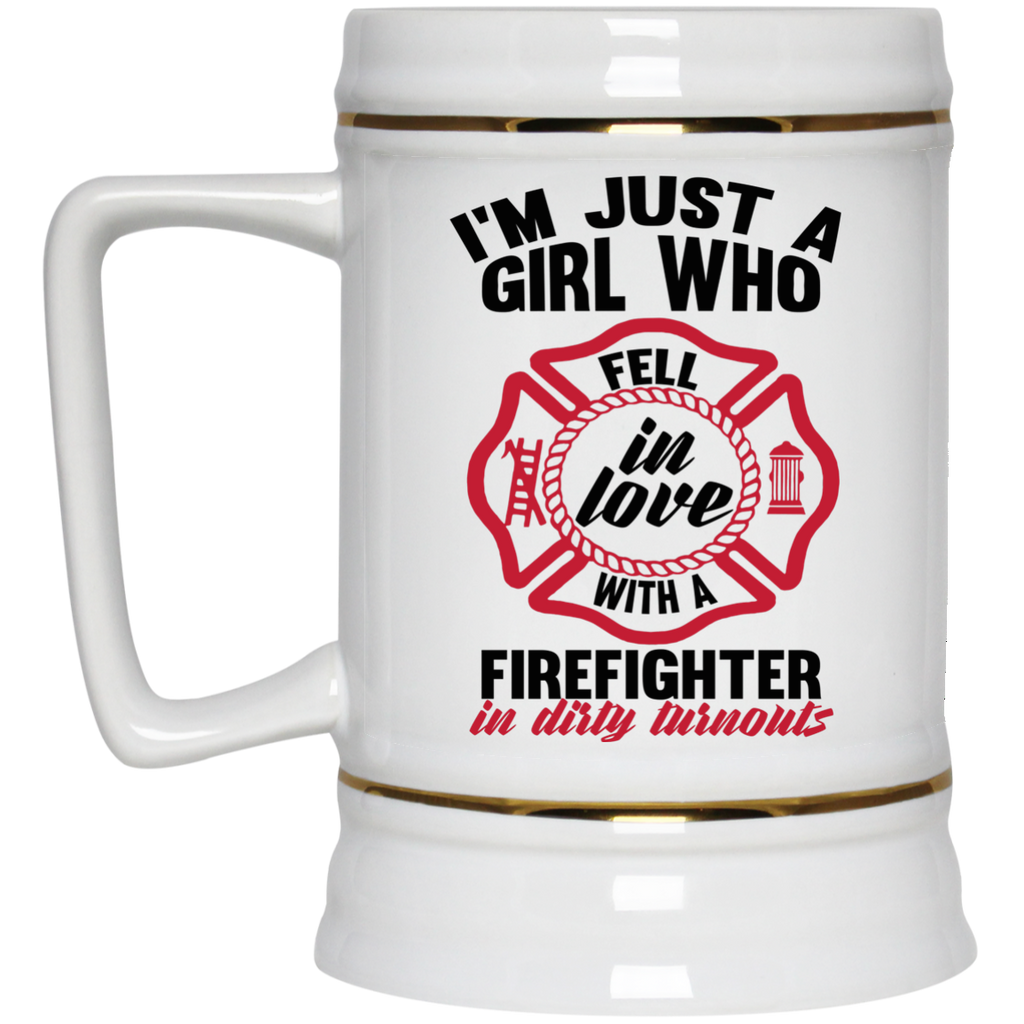 I'm Just a Girl who fell in love with a firefighter Beer  Stein - 22 oz
