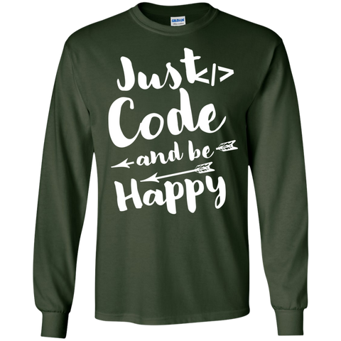 Just Code and Be Happy  Cotton Tshirt