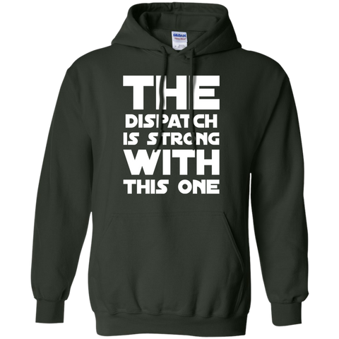 The Dispatch is strong with this one  Hoodie