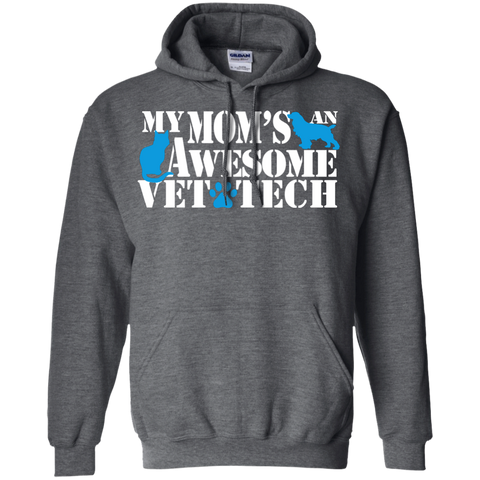 My Mom's an awesome Vet Tech Hoodie