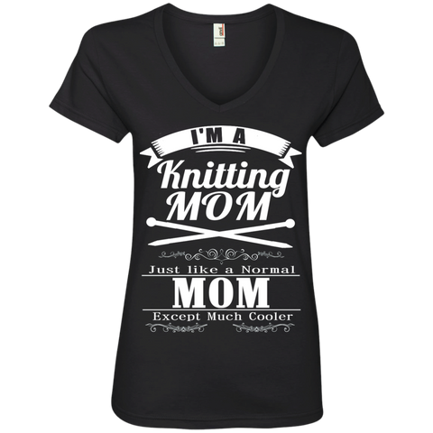 I'm a Knitting Mom just like a normal Mom except much cooler   Ladies  V-Neck Tee