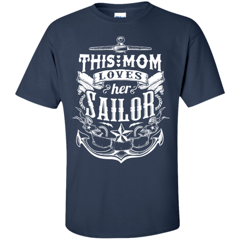 This Mom Loves Her Sailor  Ultra Cotton T-Shirt