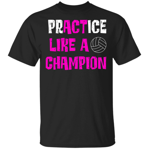 Act like a champion T-Shirt