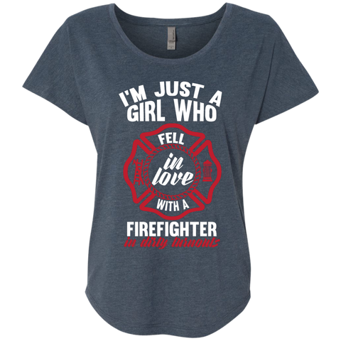 Girl Fell in love with a firefighter  Level Ladies Triblend Dolman Sleeve