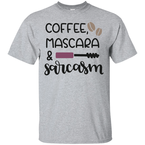 Coffee , Mascara  & Sarcasm   T-Shirt