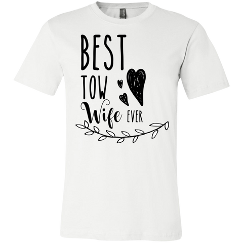 Best Tow Wife ever T-Shirt