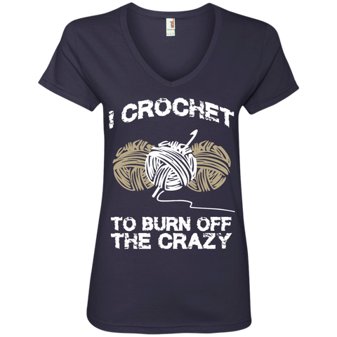 I Crochet to burn off the crazy   Ladies  V-Neck Tee