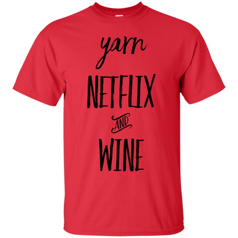 Yarn Netflix and wine  T-Shirt