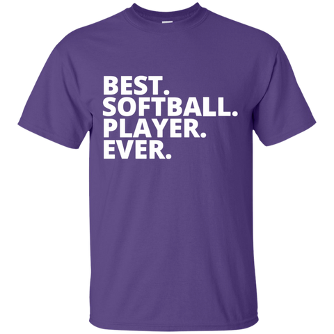 Best. Softball. Player. Ever  T-Shirt