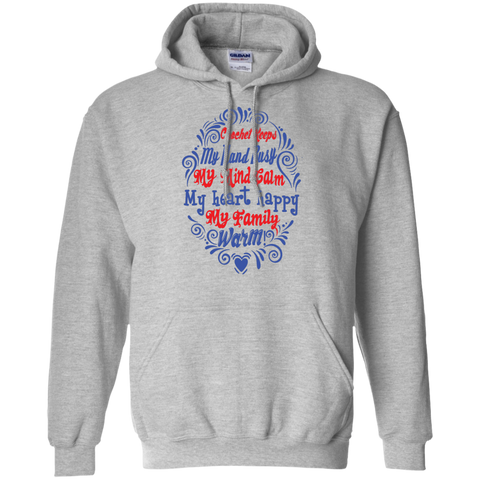 Crochet Keeps my hand busy My Mind calm My Heart Happy My family Warm   Pullover Hoodie 8 oz.