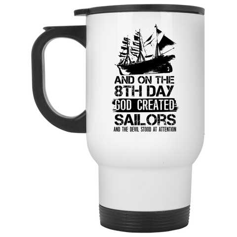 8th Day God Created Sailors Travel  Mug