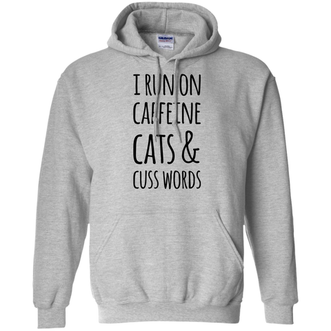 I Run on Caffeine Cats & Cuss words Hoodie