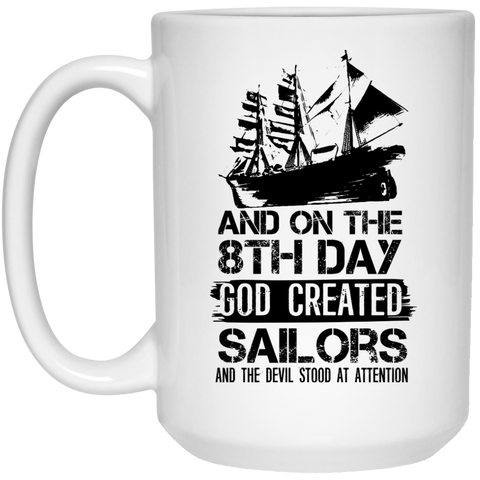 8th Day God Created Sailors Mug - 15oz