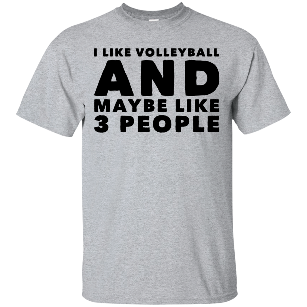 I like volleyball  and maybe like 3 people  Tshirt