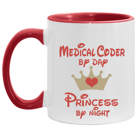 Medical Coder by day Princess by Night  Accent Mug