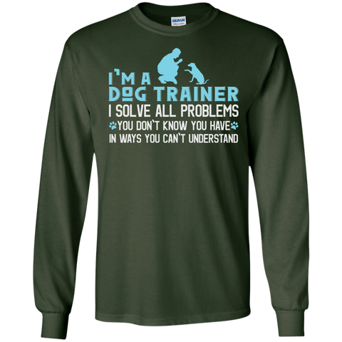 I'm a Dog Trainer I solve all problems  Ultra Cotton Tshirt