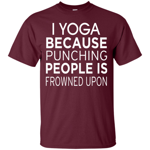I Yoga Because punching people is frowned upon Tshirt