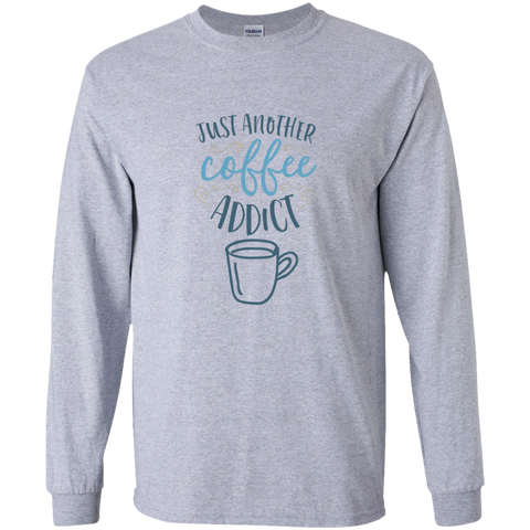 Just another Coffee Addict  LS Tshirt