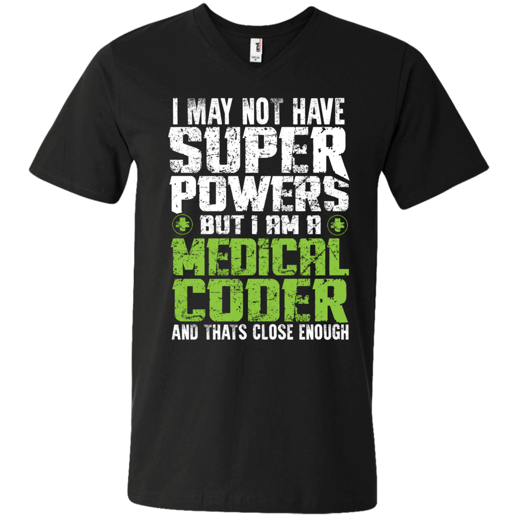 I May not have Superpowers But I am a Medical Coder Mens Printed V-Neck T