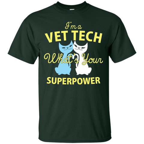 I'm a Vet Tech What's Your Superpower Cotton T-Shirt