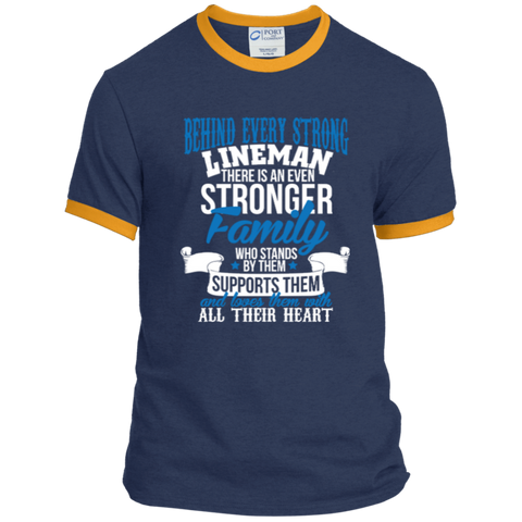 Behind Every Strong Lineman There Is An Even Stronger Family Who Stands By Them Supports Them Ringer Tee