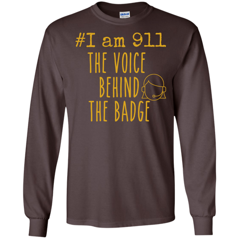 #I am 911 The voice behind the badge  LS Ultra Cotton T-Shirt