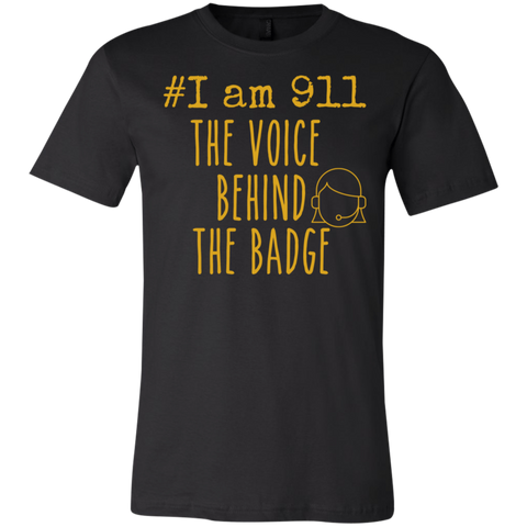 #Iam 911 the voice behind the badge  T-Shirt