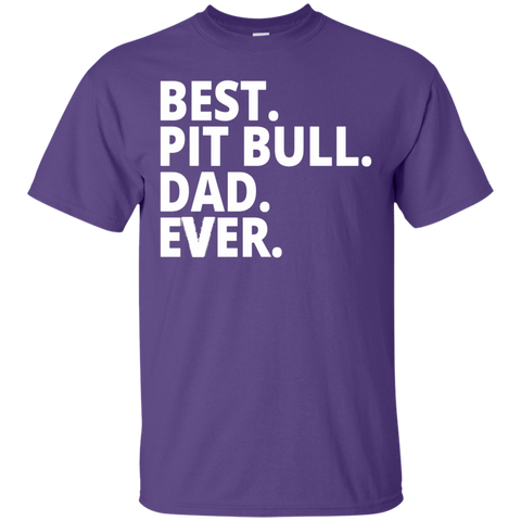 Best. Pit Bull . Dad. Ever  T-Shirt