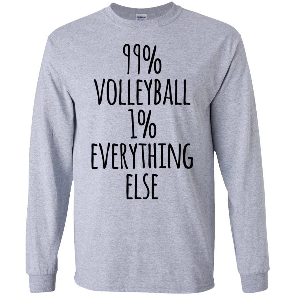 99%  Volleyball 1% Everything else  LS Tshirt