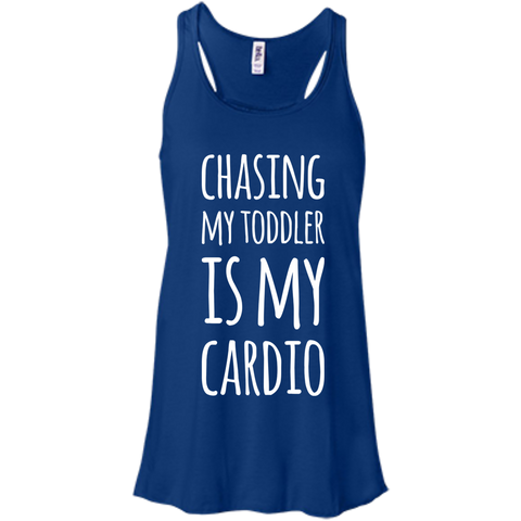 Chasing my toddler is my cardio    Flowy Racerback Tank