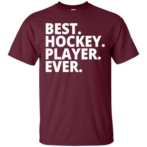 Best. Hockey. Player. Ever. T-Shirt