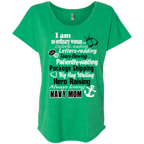 I am a Navy Mom Next Level Ladies Triblend Dolman Sleeve