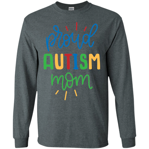Proud Autism Mom LS   T-Shirt